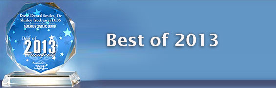 Sunnyvale Awards Dr. Shirley Irudayaraj the Best General & Cosmetic Dentist for 2013